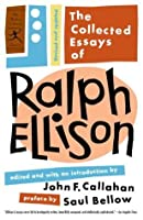 The Collected Essays of Ralph Ellison (Classics)