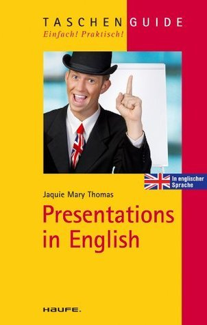 Presentations in English: TaschenGuide Jaquie Mary Thomas