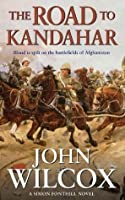 The Road To Kandahar (Simon Fonthill Series)