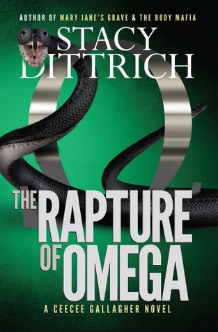 The Rapture of Omega (A CeeCee Gallagher Novel)  by  Stacy Dittrich