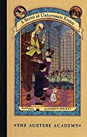 The Austere Academy (A Series of Unfortunate Events, #5)