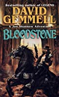 Bloodstone (The Stones of Power: Jon Shannow Trilogy)
