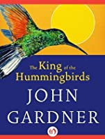 The King of the Hummingbirds: and Other Tales