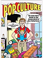 Pop Culture: The Sane Man's Guide to the Insane World of New Fatherhood