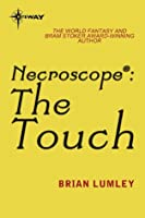 Necroscope: The Touch