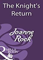 The Knight's Return (Mills & Boon Historical)