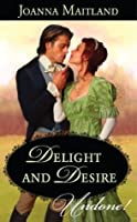 Delight and Desire (Mills & Boon Historical Undone)