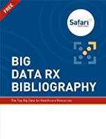 Big Data RX Bibliography  by  Safari Content Team