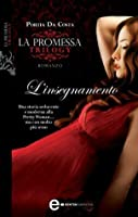 L'insegnamento. La promessa Trilogy. (Accidental #2)