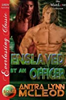 Enslaved by an Officer (Sold! 8)
