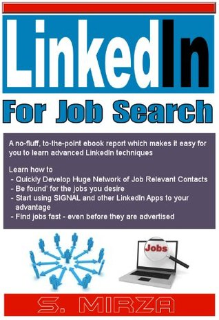 LinkedIn For Job Search (Tech-Smart Social Media eBooks) S Mirza