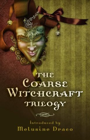 The Coarse Witchcraft Trilogy  by  Suzanne Ruthven