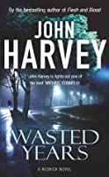 Wasted Years: (Resnick 5)
