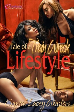 Tale of a Train Wreck Lifestyle Crystal Lacey Winslow