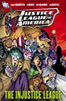 Justice League of America Vol 3: The Injustice League