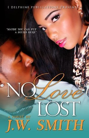 No Love Lost Smith J.W.
