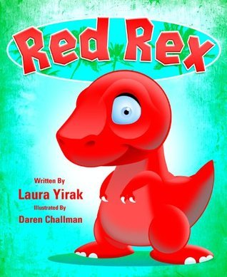 Red Rex  by  Laura Yirak