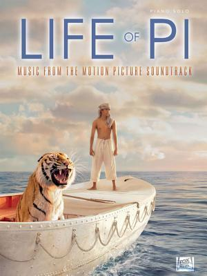 The Life of Pi Songbook: Music from the Motion Picture Soundtrack  by  Mychael Danna
