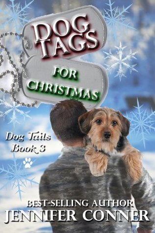 Dog Tags for Christmas  by  Jennifer Conner