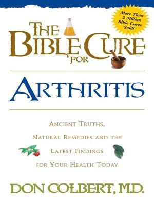 Bible Cure for Arthritis Don Colbert