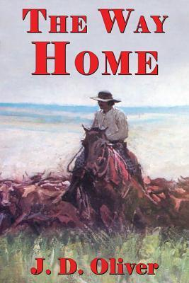 The Way Home  by  J D Oliver