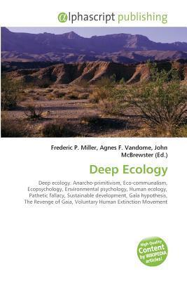 Deep Ecology Frederic P. Miller