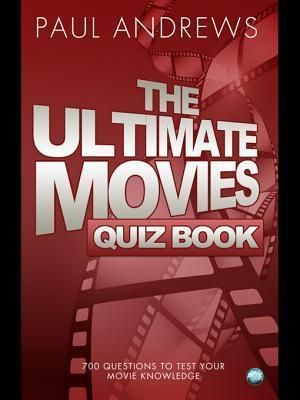 The Ultimate Movies Quiz Book  by  Paul Andrews