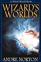 Wizard's Worlds: (Short Story Collection)
