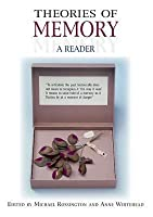 Theories Of Memory: A Reader