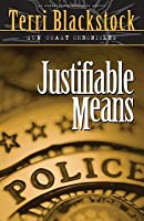 Justifiable Means (Sun Coast Chronicles, #2)