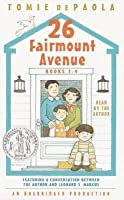 26 Fairmount Avenue: Books 1-4: 26 Fairmount Avenue; Here We All Are; On My Way; What a Year!