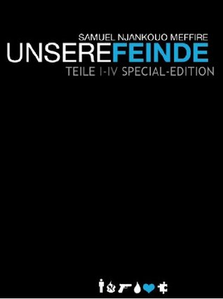 Unsere Feinde 01 - 04 Special Edition  by  Samuel Meffire