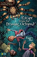 Escape from the Drooling Octopod!: Episode III