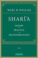 Shar 'a: Theory, Practice, Transformations