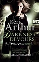 Darkness Devours: The Dark Angel Series: Book 3