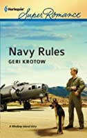 Navy Rules (Harlequin Super Romance)