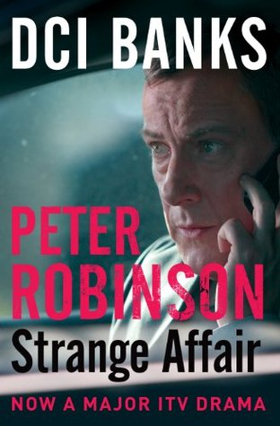 A Strange Affair: DCI Banks (Inspector Banks 15)  by  Peter Robinson