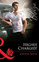Highly Charged! (Mills & Boon Blaze) (Uniformly Hot! - Book 17)