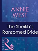 The Sheikh's Ransomed Bride (Mills & Boon Modern)