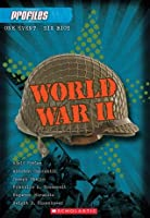 World War II: One Event, Six Bios