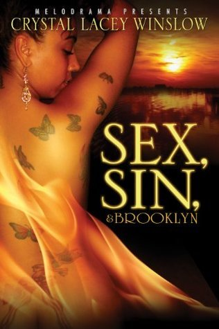 Sex, Sin and Brooklyn  by  Crystal Lacey Winslow