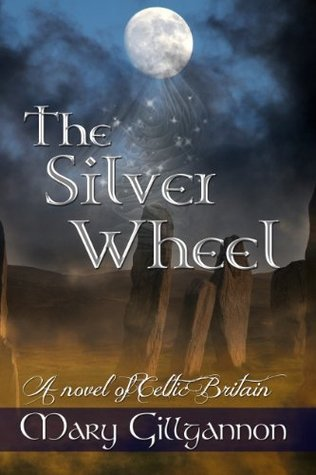 The Silver Wheel  by  Mary Gillgannon