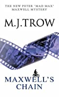 Maxwell's Chain (Peter 'Mad Max' Maxwell mystery)