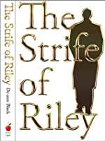 The Strife Of Riley