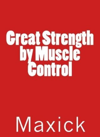 Great Strength  by  Muscle Control by Maxick