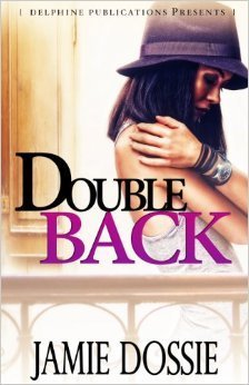 Double Back  by  Jamie Dossie