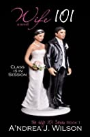 Wife 101 (The Wife 101 Series)