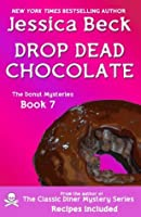 Drop Dead Chocolate (The Donut Mysteries)