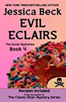 Evil Eclairs (The Donut Mysteries)
