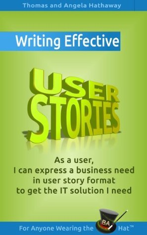 5 Rules for Writing Effective User Stories Thomas Hathaway
